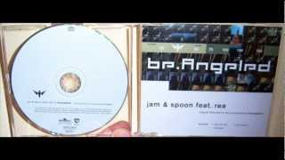 Jam & Spoon Featuring Rea - Be angeled (2001 PVD club mix)