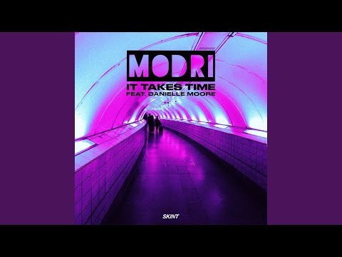 It Takes Time (feat. Danielle Moore)