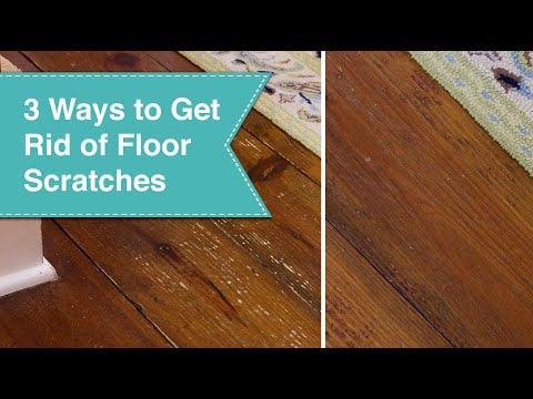 3 Ways to Eliminate Scratches on Wood Floors