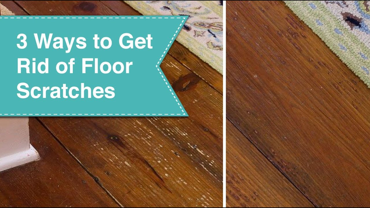 24 Ways to Eliminate Scratches on Wood Floors
