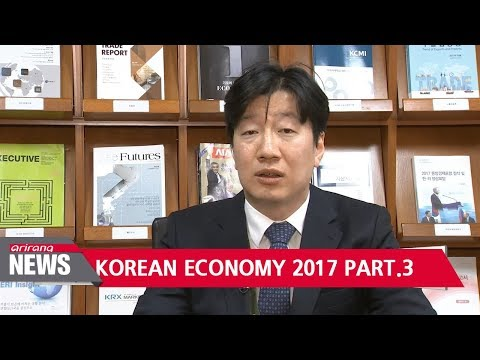 2017 in Review: Korean economy PART.3