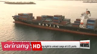 U.S. judge grants Hanjin Shipping right to unload cargo at U.S. ports