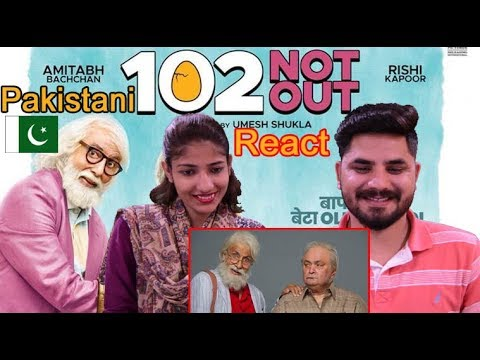 Pakistani Reacts To | 102 Not Out | Official Trailer | Amitabh Bachchan | Rishi Kapoor