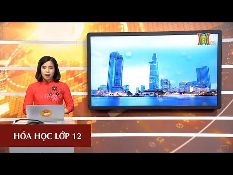 MÔN HÓA HỌC - LỚP 12   HÓA HỌC VỚI CÁC VẤN ĐỀ KT, XH, MT   15H15 NGÀY 14.04.2020   HANOITV