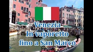 ⛴ Venezia in vaporetto, Canal Grande da Piazzale Roma a San Marco