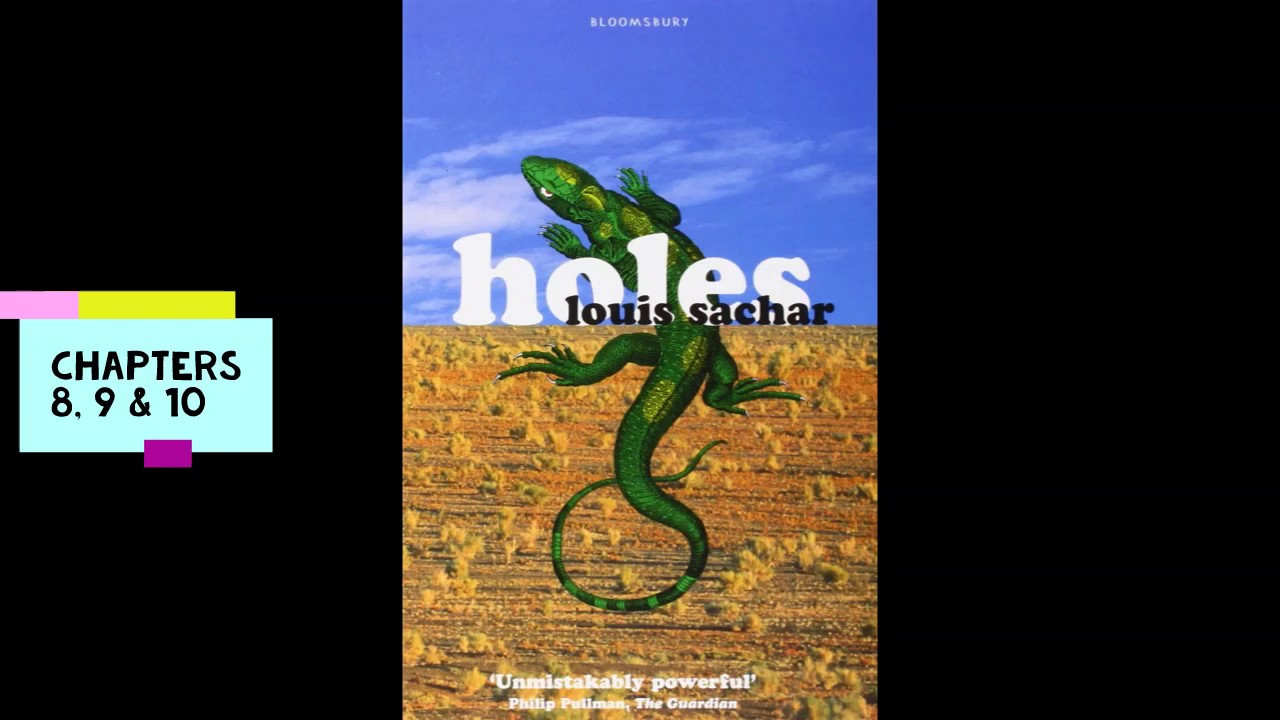 Holes Chapters 8 9 And 10 Youtube