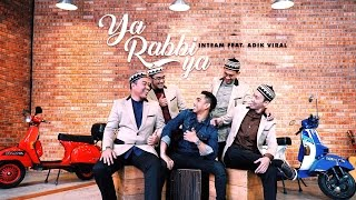 Video Inteam Ft. Adik Viral - Ya Rabbi Ya (Official Music Video) download MP3, 3GP, MP4, WEBM, AVI, FLV Oktober 2018
