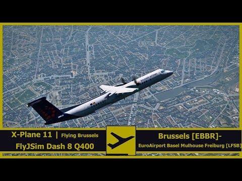 Flying Brussels | FlyJSim Dash-8 Q400 | Brussel [EBBR] - Basel-Mulhouse [LFSB] | X-Plane 11