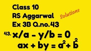 Class 10 Rs Aggarwal Exercise 3B Q.no.43 Solutions || Linear Equations in two Variables Class 10