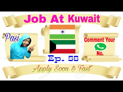 New Abroad Job At Kuwait Apply soon And Fast March 4, 2017 From Best Jobs Agency In India