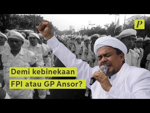 Demi Kebhinekaan FPI atau GP Ansor?