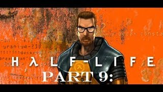 Half Life - Part 9: Offline Game Play | PC Game