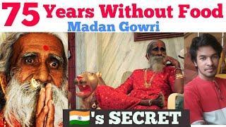 75 Years without Food | Prahald Jhani | Madan Gowri | MG