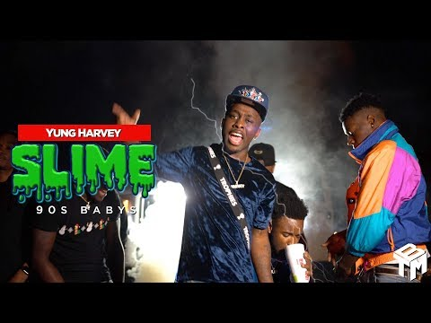 Yung Harvey - Slime (Official Music Video) 90s Babys