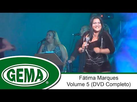 Fátima Marques - Volume 5 (DVD Completo)