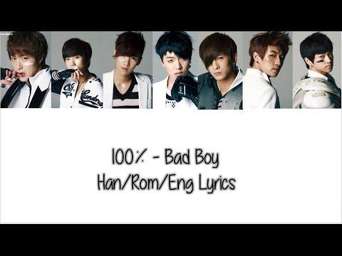100% - Bad Boy (Han/Rom/Eng) Color Coded Lyrics