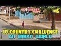 Geoguessr - 10 Country Challenge #6 - An Urban World