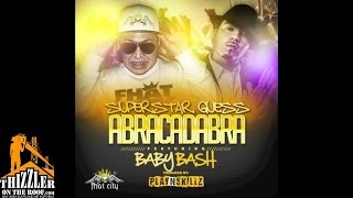 Superstar Guess ft. Baby Bash - Abracadabra [Prod. Play N Skillz] [Thizzler.com]