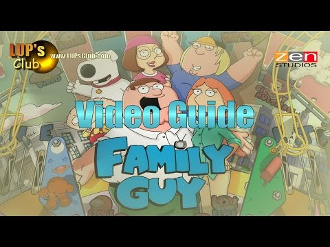 Pinball FX2 & Zen Pinball 2 (Balls of Glory) : Family Guy (Video guide LUP