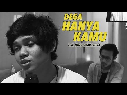 DEGA | Hanya Kamu (Cover) OST. Dimsumartabak