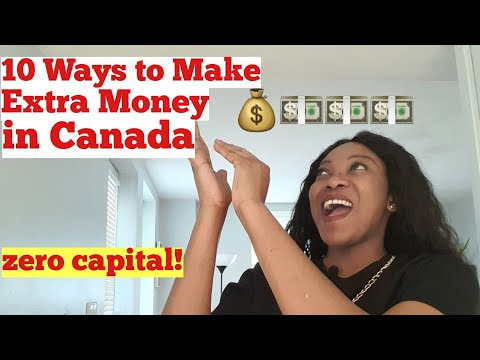10 Ways to Make Extra Money in Canada Legally. No Capital required!