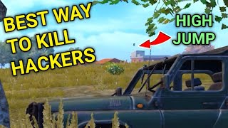Best Way To Kill Hackers In PUBG Mobile