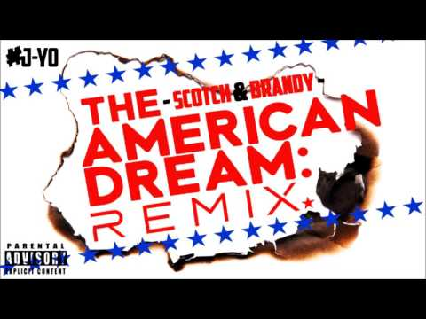 Scotch & Brandy - All American Dream ft. Queen | J Yo's REMIXX [AUDIO]