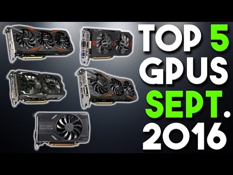 Top 5 Best Graphics Cards for the Money September 2016