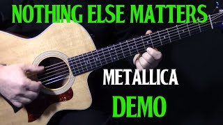 "how to play ""Nothing Else Matters"" on guitar by Metallica 