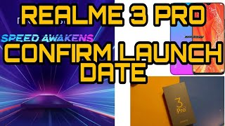 Realme 3 pro specifications 🔥🔥🔥 and CONFIRMED LAUCNCH date