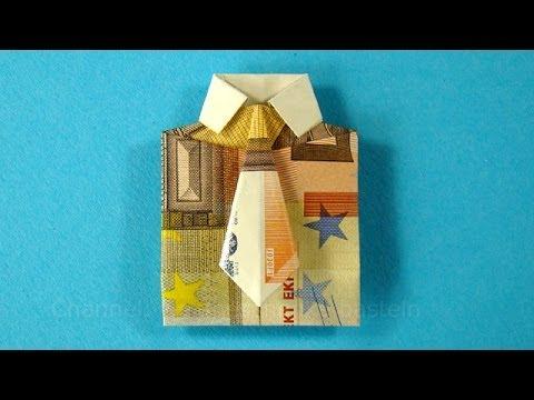 Geldscheine Falten Fur Geldgeschenke Hemd Krawatte Youtube