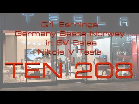 Tesla Q1 Earnings Call, New European EV Leader, Nikola Sues Tesla -  TEN Episode 208