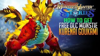 How To Get Kurenai Goukami FREE DLC Monstie! Monster Hunter Stories Gameplay E16