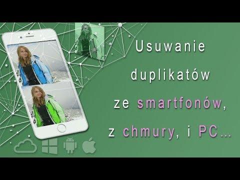 Usuwanie duplikatów ze smartfona, z chmury i PC, …