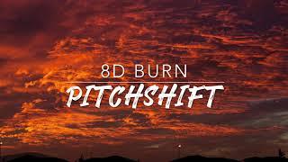 8D Burn — Hamilton | PitchShift