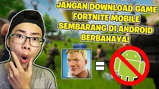 Alesan why don't Download Fortnite Mobile in Android