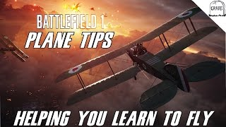 Battlefield 1 Plane Guide: Tips For Flying.