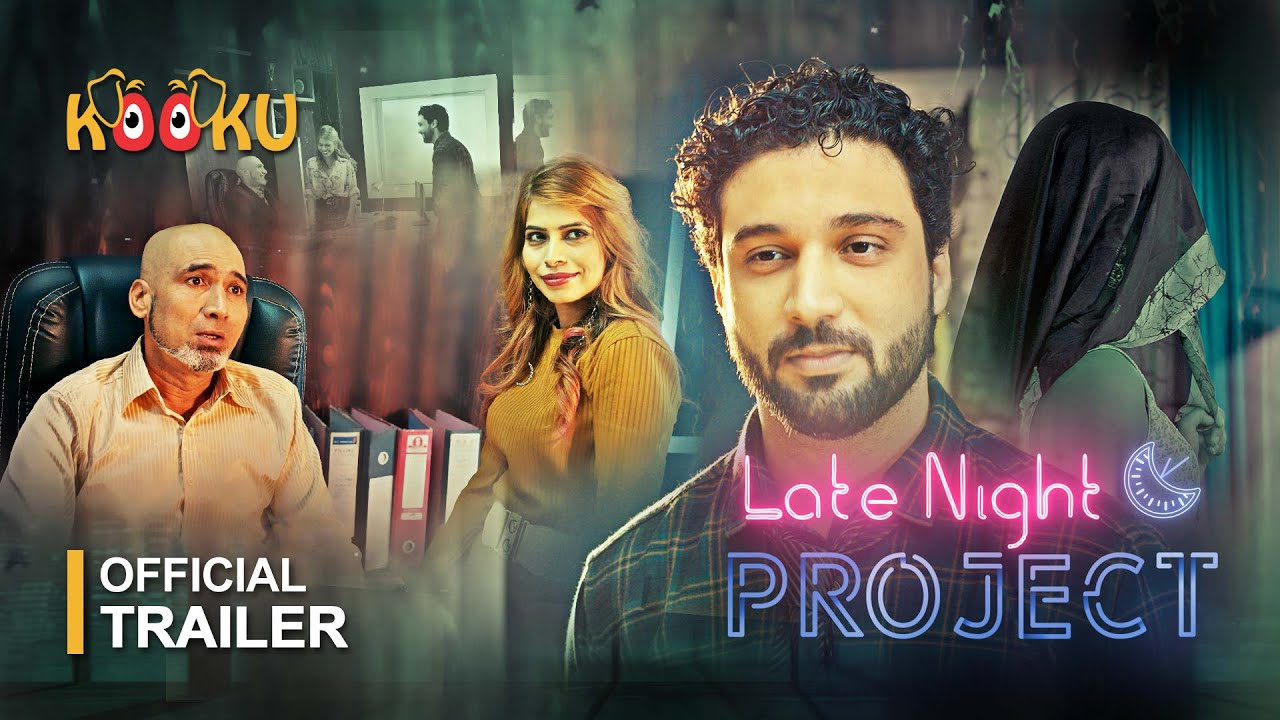Download Late Night Project   #OfficialTrailer   #StreamingNOW Only on www.KOOKU.app