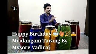 Happy Birthday Song on Mridangam (instrumental) by Mysore L Vadiraj