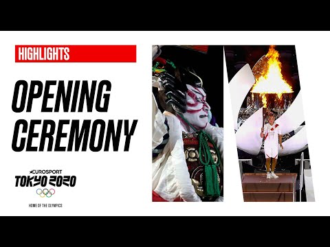 Opening Ceremony | Highlights | Tokyo 2020 Olympics | Eurosport
