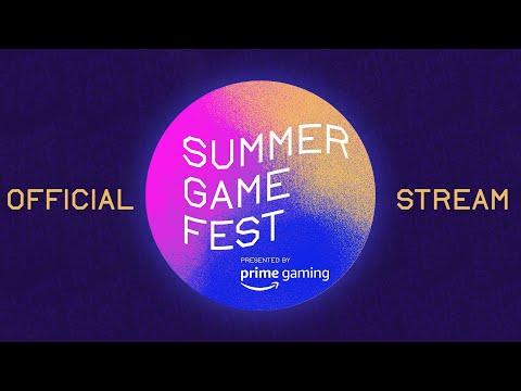 SUMMER GAME FEST: Kickoff Live! Official Stream (TODAY, 11 AM PT / 2 PM ET / 6 PM GMT)