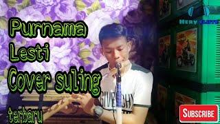 Cover lagu purnama lesti-versi suling by hery flute
