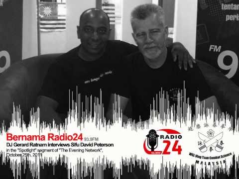 Wing Chun Malaysia - Bernama Radio24, DJ Gerard Ratnam interviews Sifu David Peterson