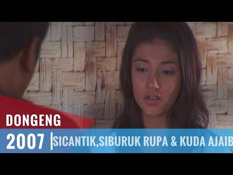 Dongeng - Episode 06   Si Cantik,Si Buruk Rupa Dan Kuda Ajaib
