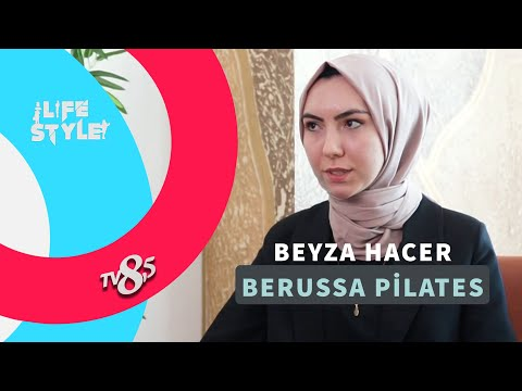 BERUSSA PİLATES LIFE STYLE TV8,5'TA.