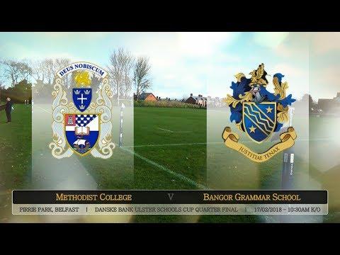 2018 Danske Bank Schools' Cup QF - Methodist College vs Bangor Grammar School (Extended Highlights)