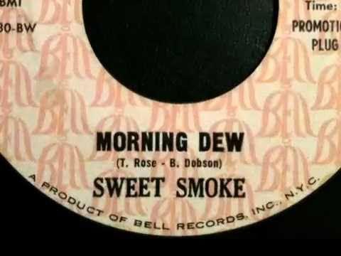 Sweet Smoke - Morning Dew