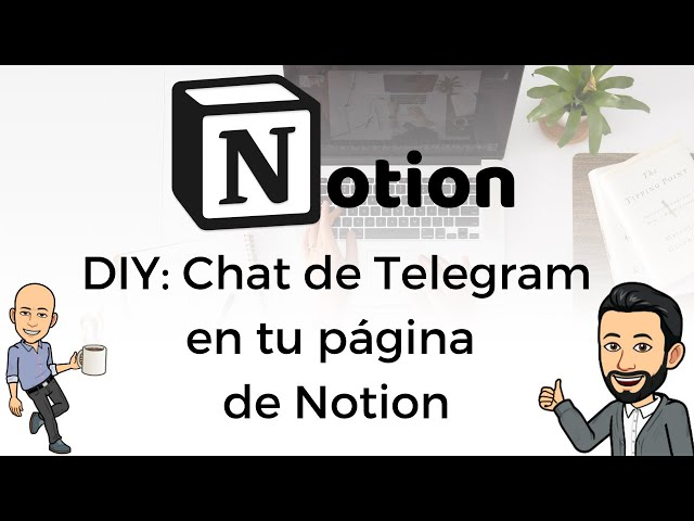 #7 DIY - Chat de Telegram en tu página de Notion