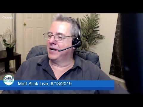 Matt Slick Live, 6/13/2019