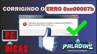 COMO RESOLVER O ERRO [ 0xc000007b ] - RESOLVIDO 2018 - JOGOS - PALADINS